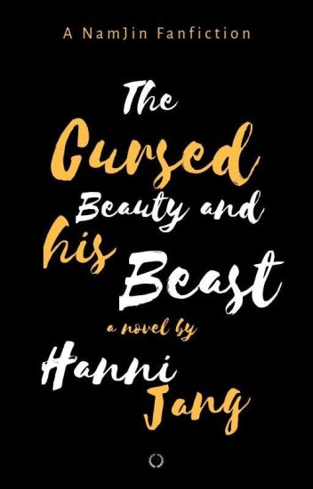 The Cursed Beauty And His Beast [Unrevised]