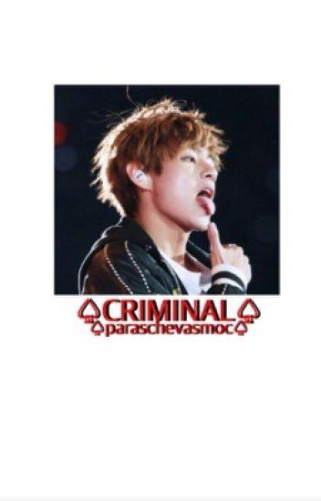 Criminal | taehyung