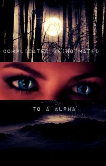 Its compilcated being mated to an Alpha (new version) by steamboat2