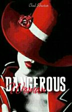 Dangerous Woman by Chad1996