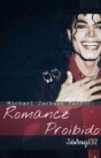 *Romance Proibido* by JuliaAraujo1312