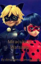Miraculous Watsapp by dimamamamamaquibubu