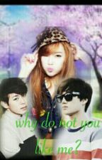 why do not you like me? by chinggu_97
