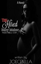 The Hired BabyMaker by ZelsEmyaj