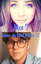 Moi ? Soeur de Niall Horan ?! by onedirection05091569