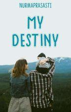My Destiny × IDR by Nurmaprasasti