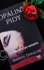 Kate Pidy : Le destin d'un Vampire. by MarineDerache5