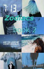 Zodiacs book 2 by LoveOreo20