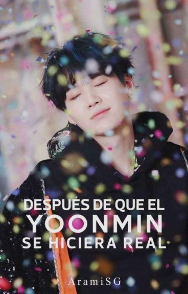 Después de que el YoonMin se hizo Real   [2° Temporada]