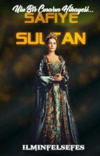 -Safiye Sultan- (SALTANAT Serisi)-1 by ilminfelsefes