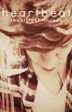 Heartbeat ( A Harry Styles Fan fiction) by TheStylesPrincess