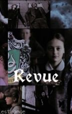 Revue  by BellaxLestrange