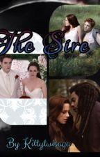 The Sire (Twilight) (SLOW UPDATING) by kittytwisaga