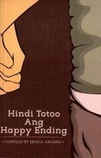 Hindi Totoo Ang Happy Ending by EranArvonio