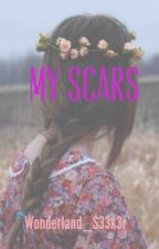 My Scars by Chelseanh005