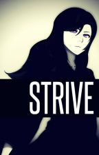Strive | Bleach [DISCONTINUED] by nicevibe