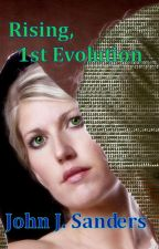 Rising, 1st Evolution by sandwolf5