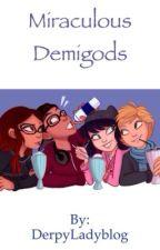 MIRACULOUS DEMIGODS by DerpyLadyblog