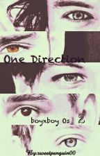 One Shots 2 (Boyxboy 1D) by sweetpenguin00