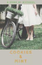 Cookies & Mint by miftahulj15