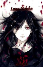 [Naruto] Luna Uchiha [Réecriture] by Aralyss