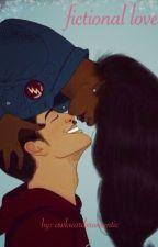 Fictional Love by awkwardxromantic