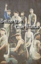 Seize the One Shots by HelplessinBrooklyn