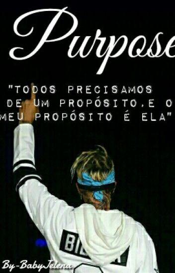 Purpose -Justin Bieber