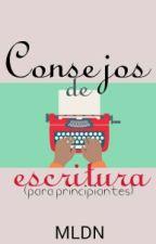 CONSEJOS DE ESCRITURA (para principiantes) by MiLibretaDeNotas
