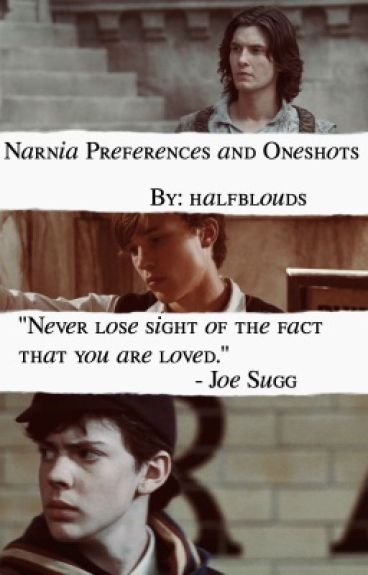 Narnia Preferences and Oneshots