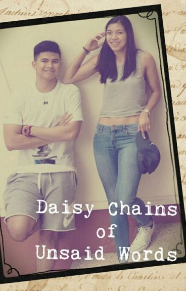 Daisy Chains Of Unsaid Words