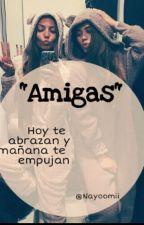 """AMIGAS"" by nayoomii"