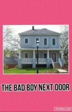 The Badboy Next Door by preciousbenjamin