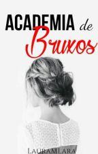 Academia De Bruxos  by LauraMLara