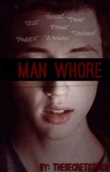 Man Whore by TheSecretOtaku