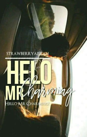 Hello, Mr. Charming [C]