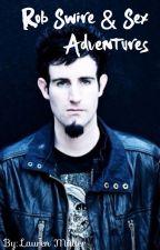 Rob Swire & Sex Adventures by LaurenMller