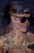 • Spotlight Love •  by KRauhlJB