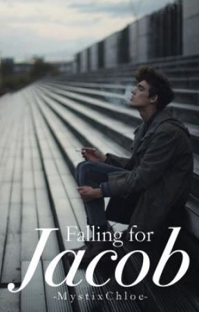 Falling for Jacob by -MystixChloe-