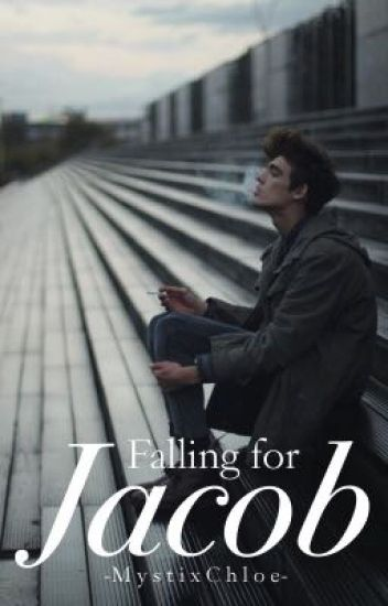 Falling for Jacob