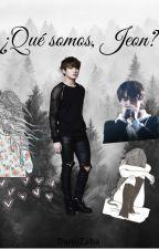 ¿Qué somos, Jeon?  [JungKook y __TN]  by DaniiZaba
