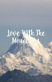 Love With The Mountains by jeanneroseee