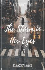 The Storm in Her Eyes // Percabeth AU by ClassicalSass