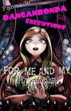Fan made Danganronpa Executions for Me and My Friends! by Casually_Despairing
