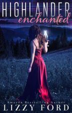 Highlander Enchanted by LizzyFord