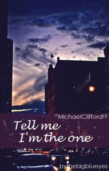 Tell me I'm the one • M.C