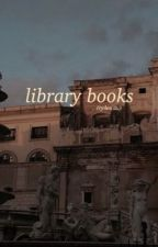 library books | ryden au by ryxn--
