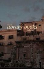 library books // 1 // ryden  by caIiformula