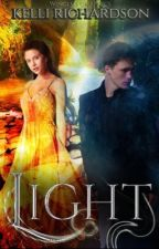 The Prophecy Foretold Series: Light {Under reconstruction} by Camelot101