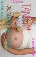 Tanrım,Hamileyim! by Dondurmaa